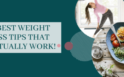11 Best Weight Loss Tips That Actually Work!