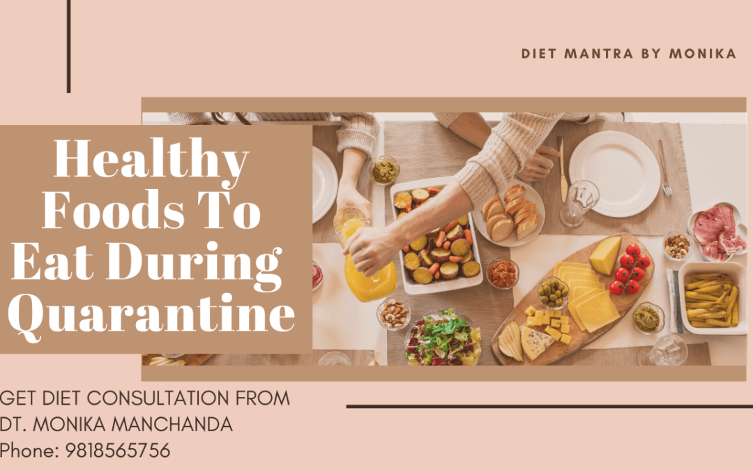healthy food to eat during quarantine
