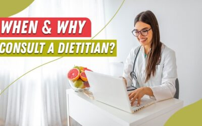 When & Why Consult A Dietitian?