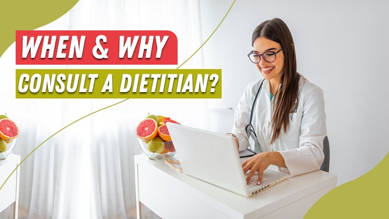 when and why consult a dietitian